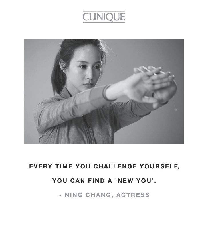 """Every time you challenge yourself, you can find a 'new you.'"" -Ning Chang, actress"