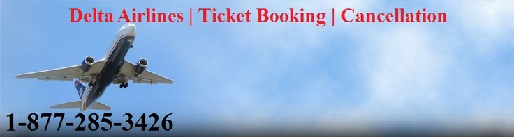 Delta Airlines Ticket Reservation 1-877-285-3426 Phone Number - if you are finding  the best delta airlines, then you can choose delta airlines ticket reservation and get best cheap deals on delta ticket booking number. Click here for More:- http://www.it-servicenumber.com/airlines-support/delta-airlines-ticket-booking-cancellation-reservation-phone-number
