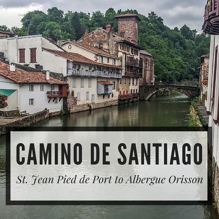Starting the camino de santiago in st jean pied de port day 1 compass and thread - St jean pied de port to santiago ...