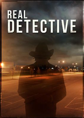 Real Detective (2016) - This series blends documentary style with dramatic re-creations as actors portraying real detectives recall the cases that will haunt them forever.