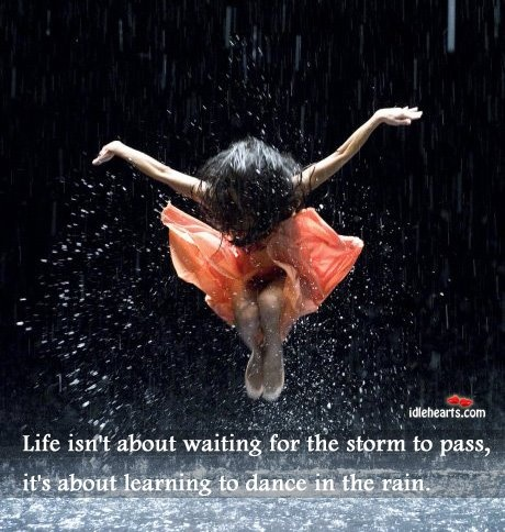 Life isn't about waiting for the storm to pass, it's about learning to dance in the rain: Film, Inspiration, Let Dance, Raindanc, Pina Bausch, Rain Dance, Wim Wender, Photography, Pinabausch