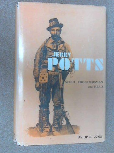 Jerry Potts : Scout, Frontiersman and Hero by Philip S. Long https://www.amazon.ca/dp/B0006CQ4GQ/ref=cm_sw_r_pi_dp_x_tZe3ybE5NGT8J