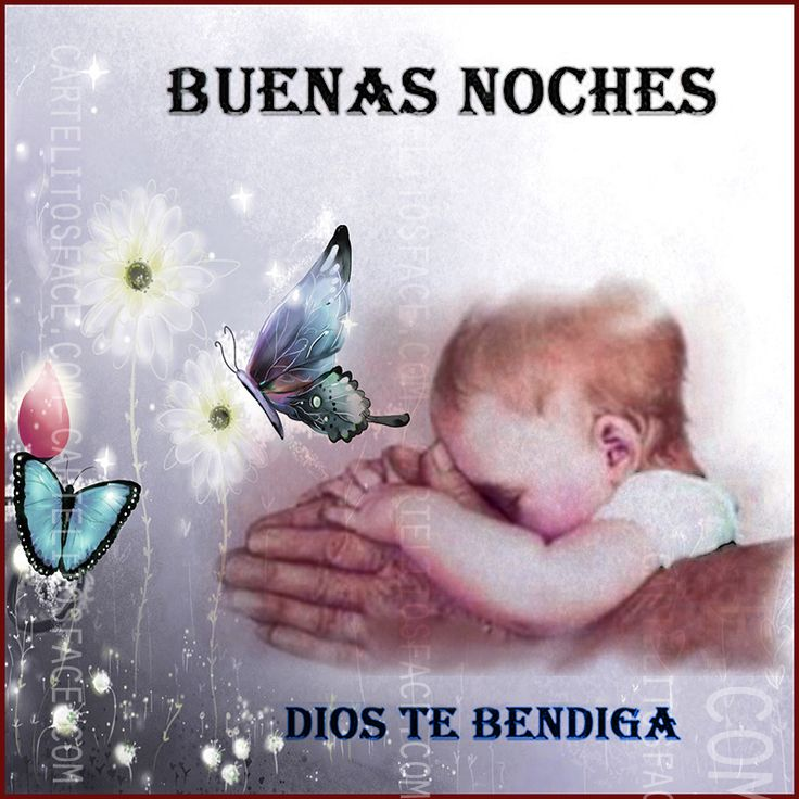122 best images about BUENAS NOCHES on Pinterest