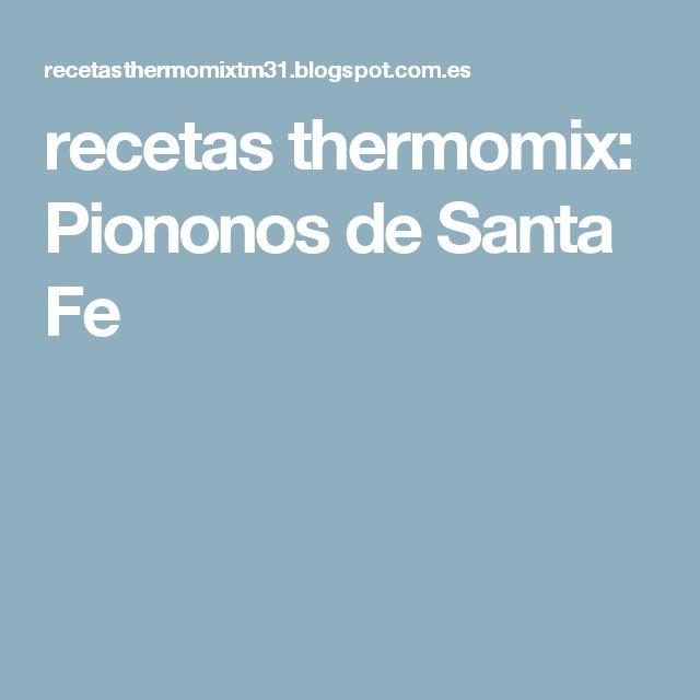 recetas thermomix: Piononos de Santa Fe