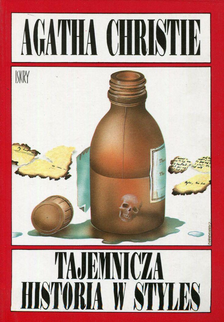 """""""Tajemnicza historia w Styles"""" Agatha Christie Translated by Tadeusz Jan Dehnel Cover by Zygmunt Zaradkiewicz Published by Wydawnictwo Iskry 1992"""