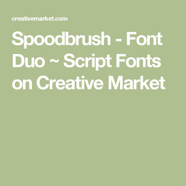 Spoodbrush - Font Duo ~ Script Fonts on Creative Market
