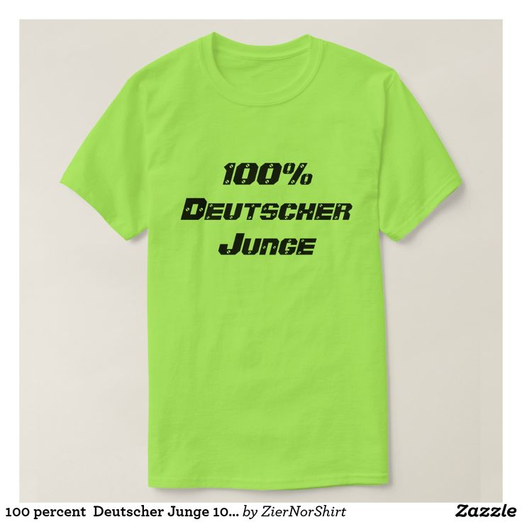 100 percent  Deutscher Junge 100percen German boy T-Shirt