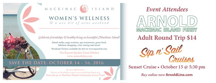 Women's Wellness & Wine Weekend at Mackinac Island is a great time.