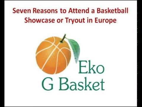 7 Reasons to Attend Showcase and Tryout in Europe - basketball tips GBas...