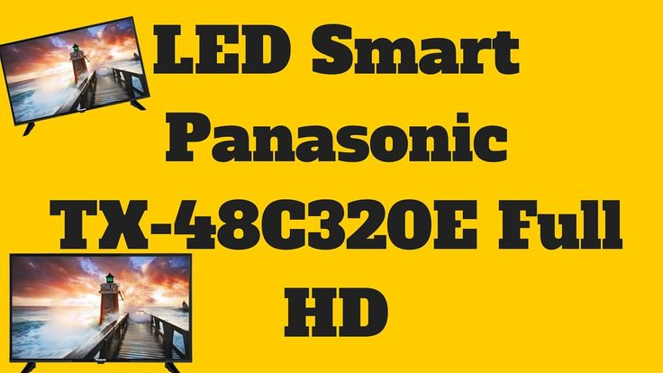 Televizor LED Smart Panasonic TX-48C320E -  Panasonic TX-48C320E
