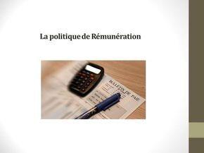 La politique de Rémunération. Introduction La détermination des rémunérations doit satisfaire 2 conditions : 1. Minimiser ses effets sur les coûts de.
