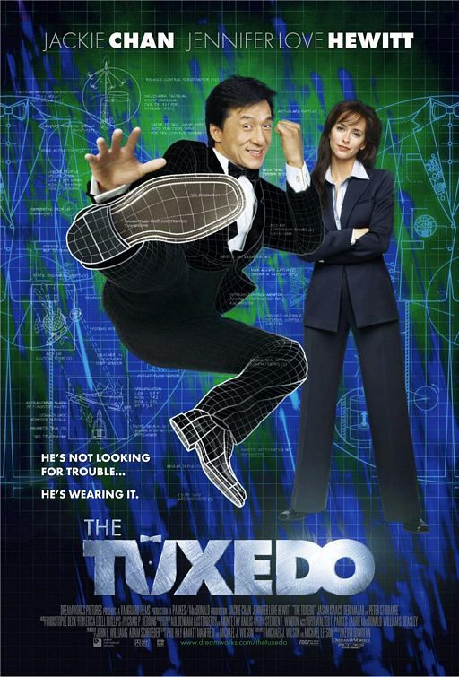 The Tuxedo. I love Jackie Chan.                                                                                                                                                                                 More