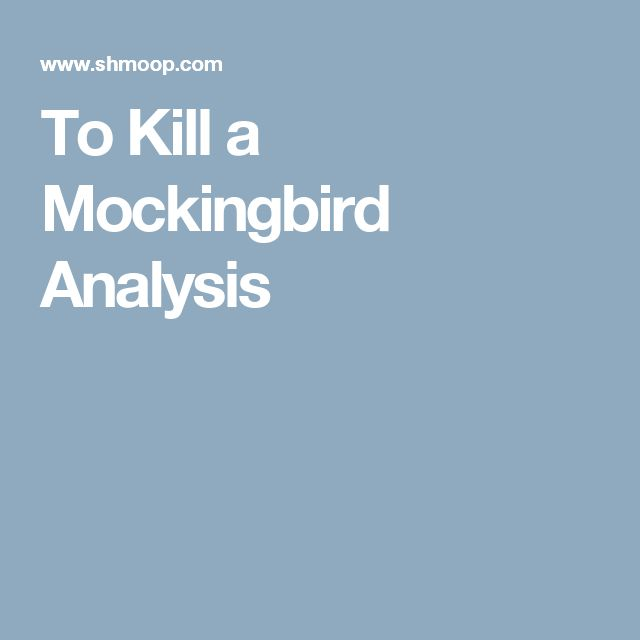 An analysis on symbolisms used by harper lee in to kill a mockingbird