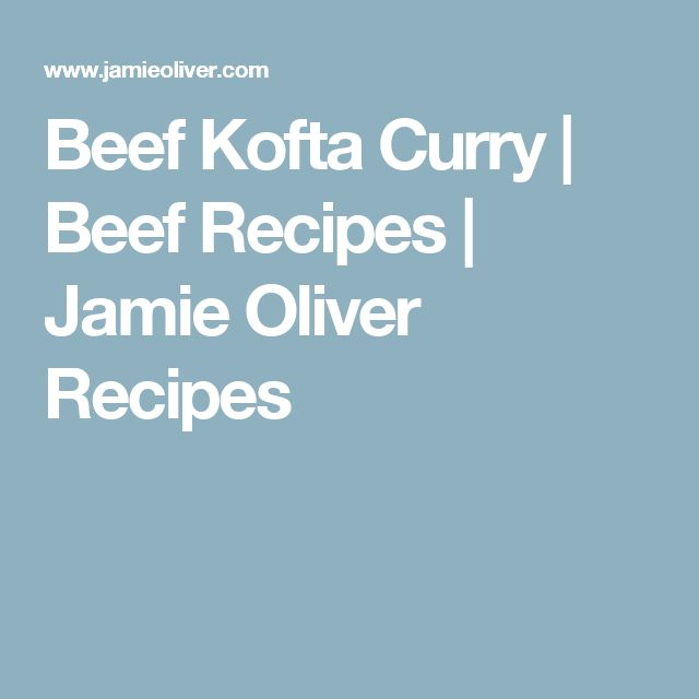Beef Kofta Curry | Beef Recipes | Jamie Oliver Recipes