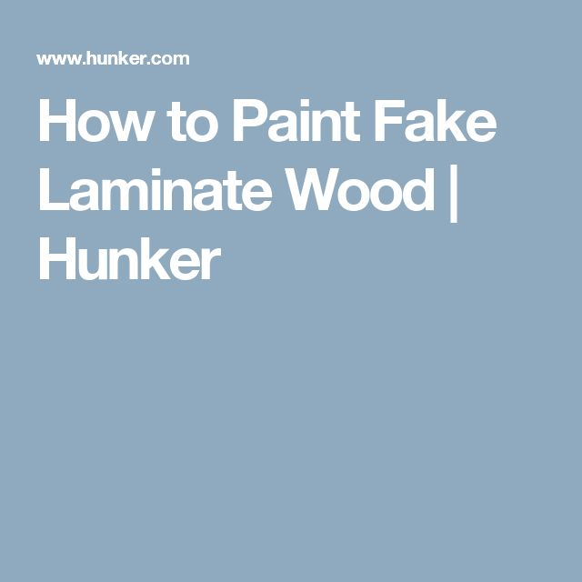 How to Paint Fake Laminate Wood