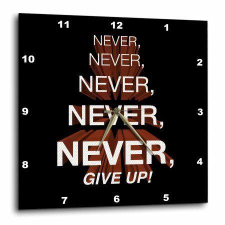 3drose Winston Churchill Motivational Quote Never Never Never