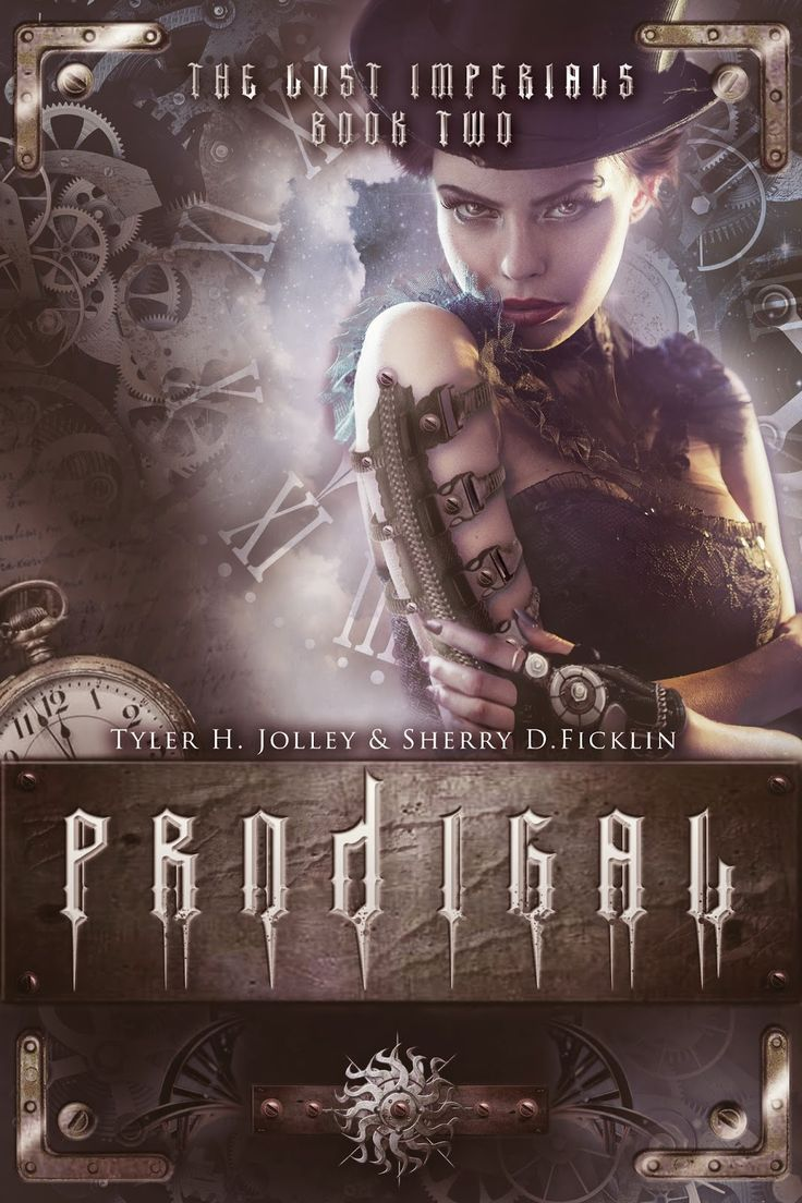 Prodigal (The Lost Imperials #2) by Sherry D. Ficklin & Tyler Jolley
