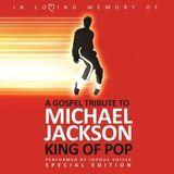 Black Gospel Tribute to Michael Jackson [CD]