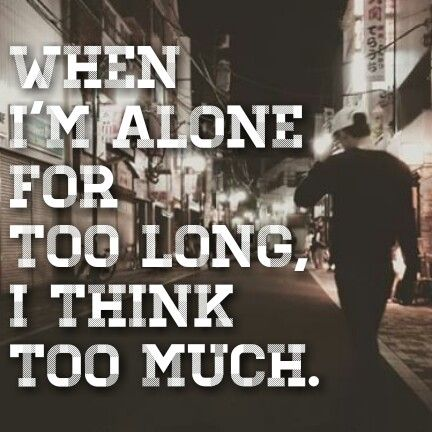 """QOTD :""""When I'm alobe for too long, I think too much."""" Pic : Sshun Instagram"""