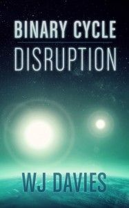 Binary Cycle: Disruption (Binary Cycle Saga) http://www.amazon.com/Binary-Cycle-Disruption-Saga-ebook/dp/B00CL4HZIS/ref=la_B00B2YDGS6_1_7?s=books&ie=UTF8&qid=1397468738&sr=1-7 #amazonbooks #scifi #scifibooks