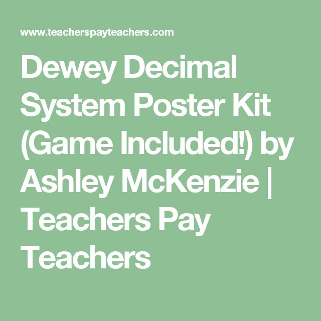 Dewey Decimal System Poster Kit (Game Included!) by Ashley McKenzie | Teachers Pay Teachers