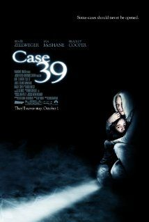 Case 39 (2009)  Another wild movie.  A social worker fights to save a girl from her abusive parents, only to discover that the situation is more dangerous than she ever expected.
