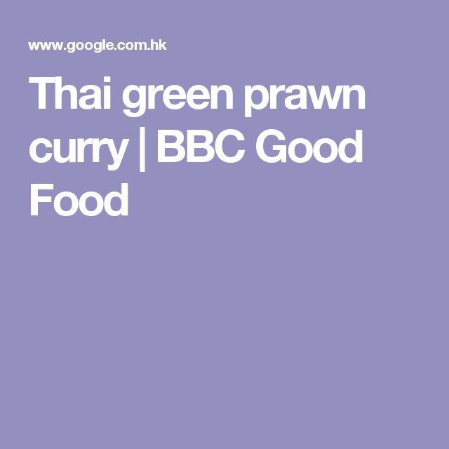Thai green prawn curry | BBC Good Food