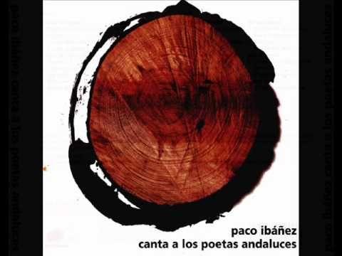 Paco Ibáñez 2008- Poetas andaluces