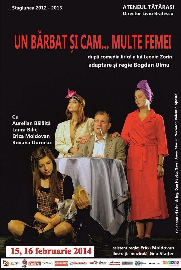 """Spectacolul de teatru """"Un bărbat și cam… multe femei"""""""