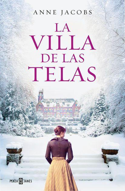 La villa de las telas - Anne Jacobs: La villa de las telas #Anne_Jacobs #epubBook #Histórica #Libros #Ficción_y_literatura