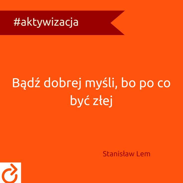 Stanisław Lem - cytat #optymizm #aktywizacja