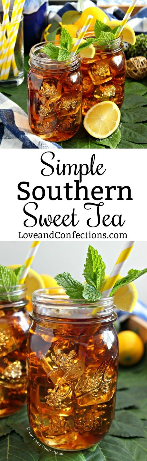 Simple Southern Sweet Tea from LoveandConfections.com