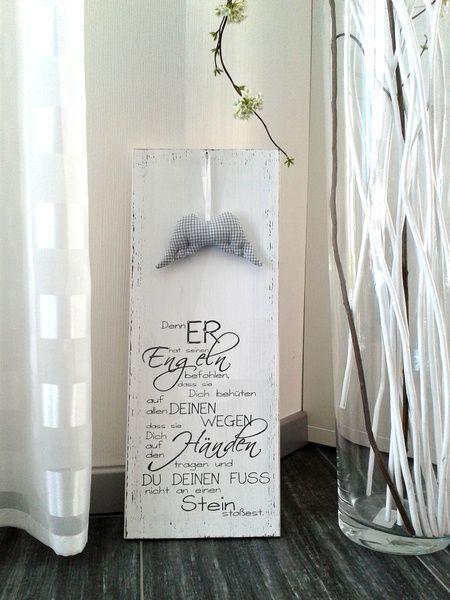 Dieses weiße Holzschild möchte daran erinnern, dass wir bewahrt sind.  Es ist ein schönes Geschenk zur Konfirmation oder zur Taufe.   Es wurde gestrichen, beschriftet, anschließend geschliffen...
