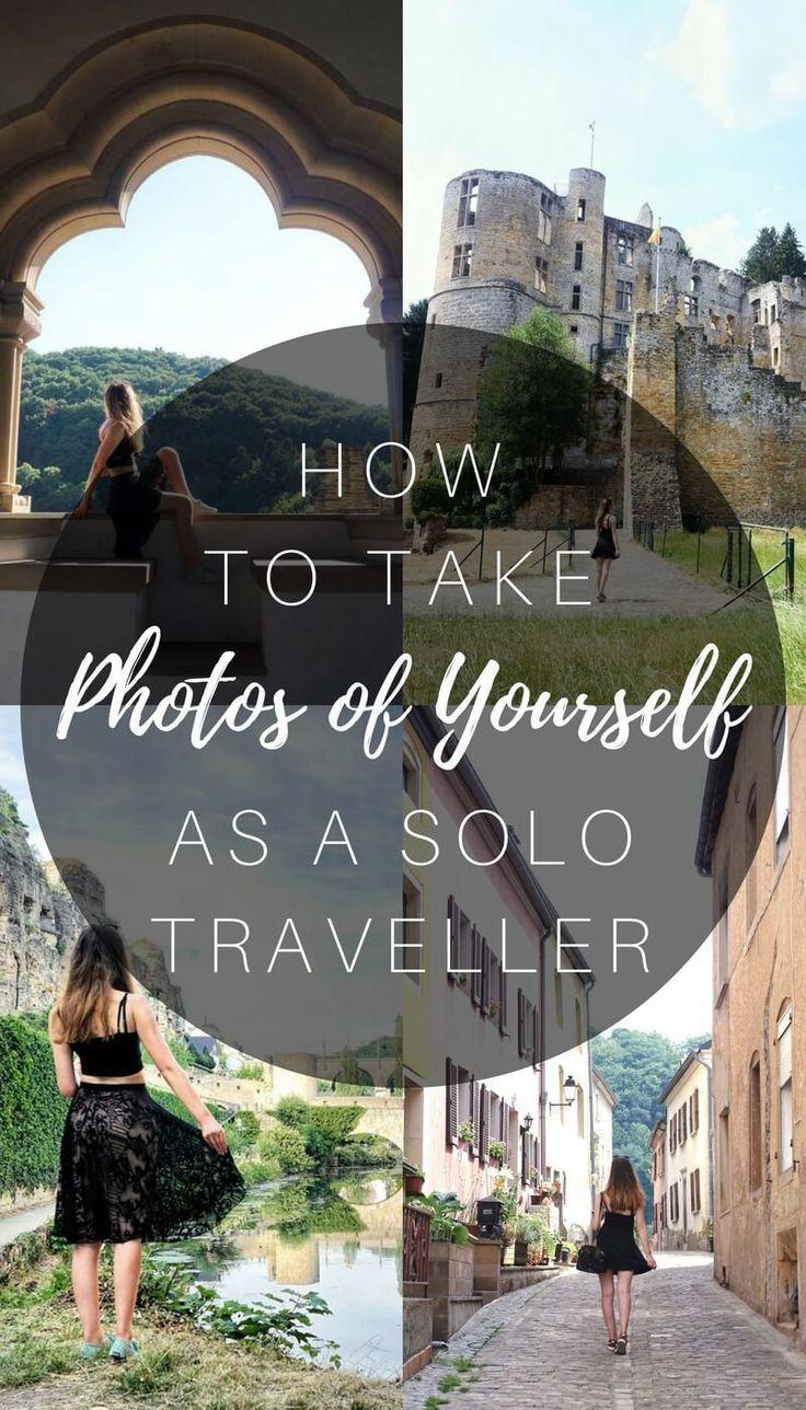 Fotos von sich als Alleinreisender machen: Tricks & Tipps   – Solo-Trips Ideen