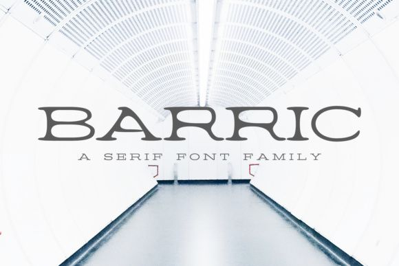 Barric Family Font By Creative Tacos Creative Fabrica