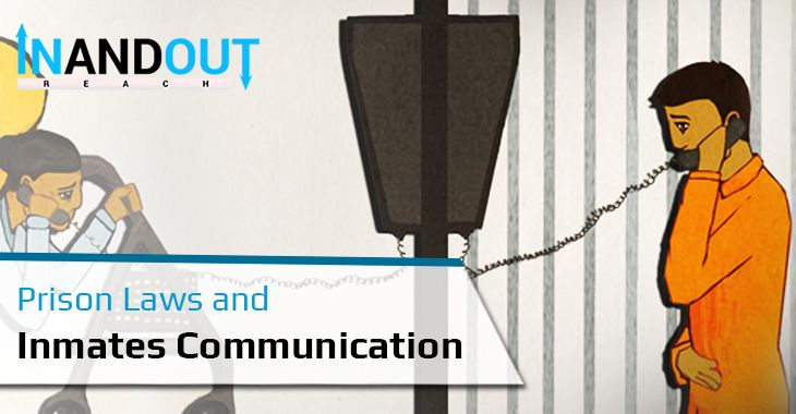Prison Laws And Inmates Communication Inmates Prison Incarceration