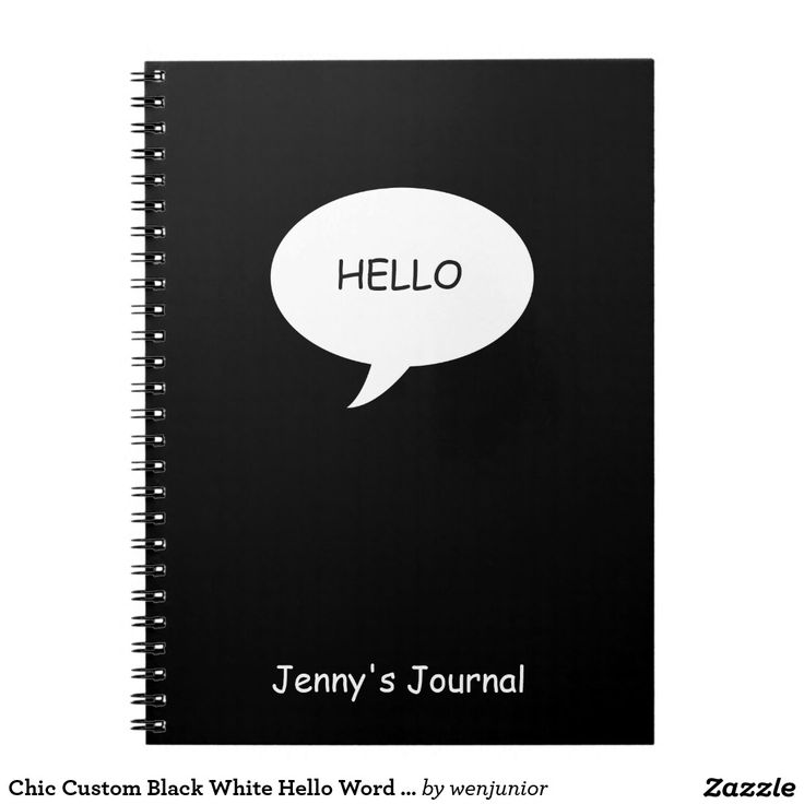 Chic Custom Black White Hello Word Bubble Name Notebook