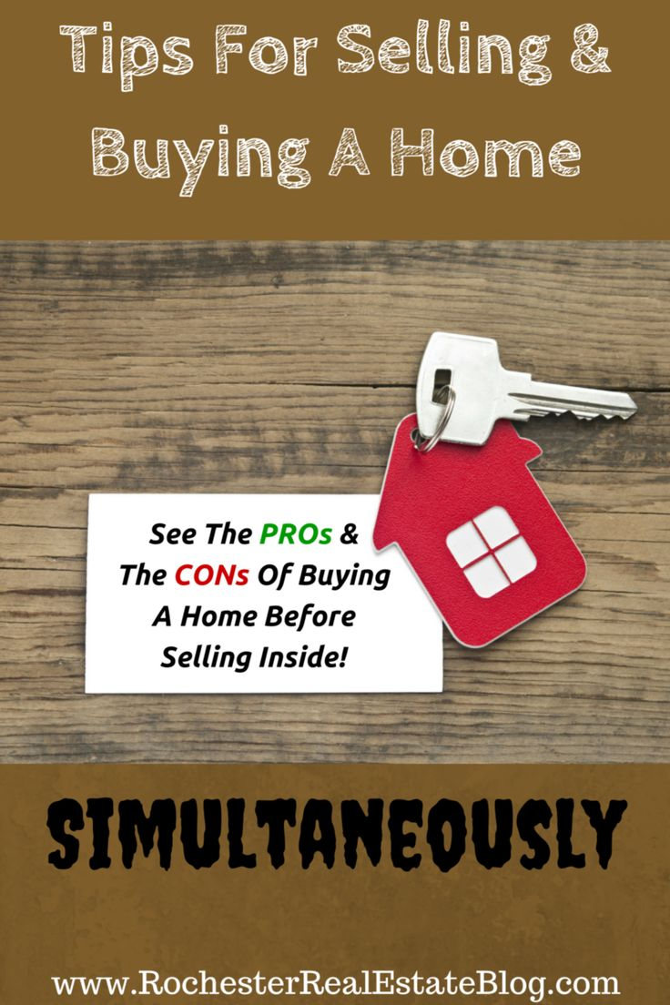 Tips For Selling & Buying A Home Simultaneously - See All The PROs & CONs Of Buying A Home Before Selling Inside! http://www.rochesterrealestateblog.com/how-to-sell-and-buy-a-home-at-the-same-time/ via @KyleHiscockRE #realestate #homebuying #homeselling