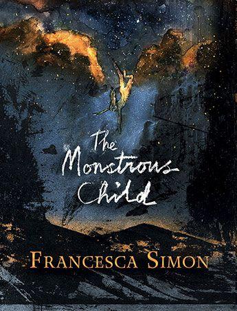 Monstrous Child by Francesca Simon