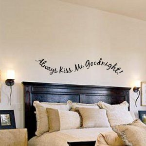 Always Kiss Me Goodnight Bedroom Wall Decalskiss