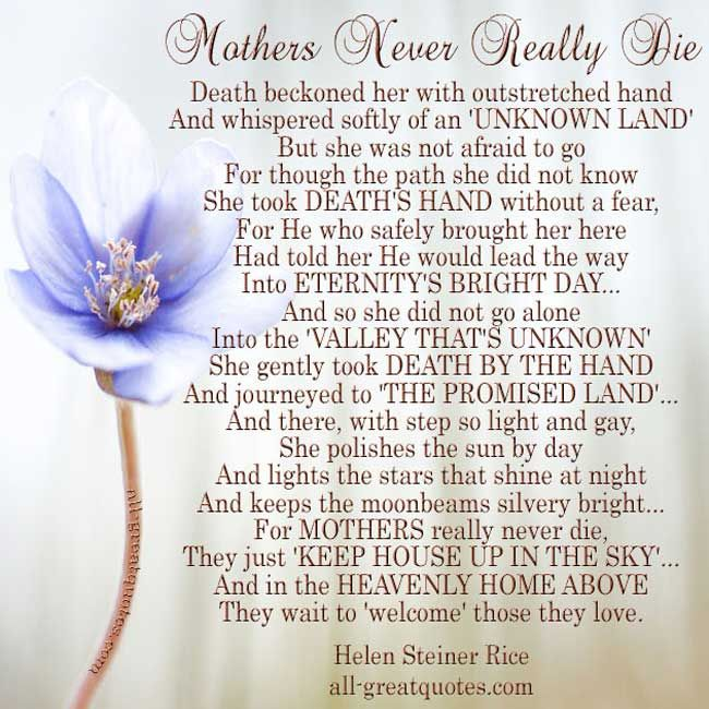 Mothers Never Really Die - Helen Steiner Rice | Poem ...