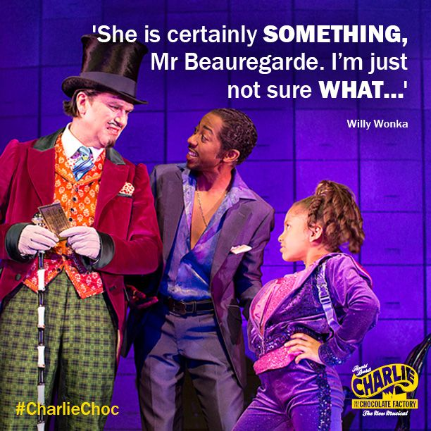 Violet Beauregarde Charlie And The Chocolate Factory Musical 'She is certainly some...
