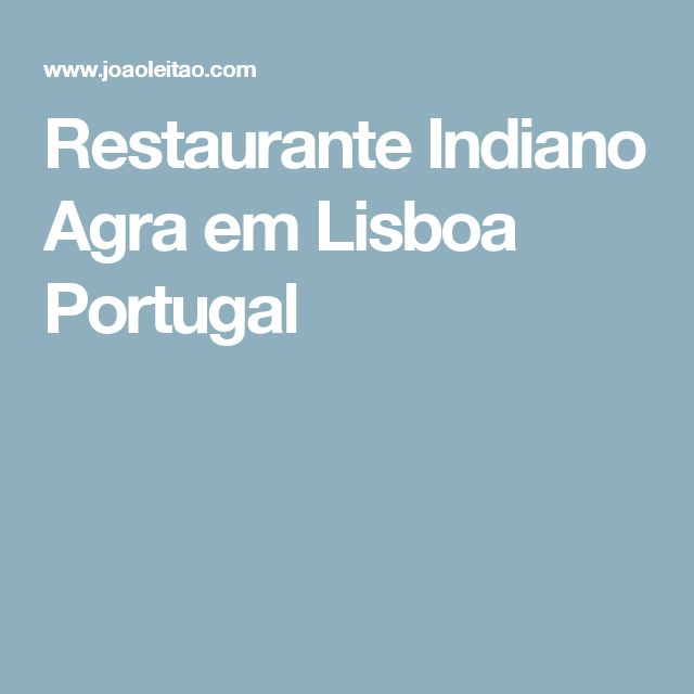 Restaurante Indiano Agra em Lisboa Portugal