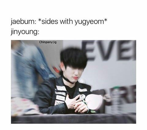 Ok but why is he whitewashed << good question.. I hate that..   but cute meme.. I've seen enough clips now to know how 'Tom & Jerry' Jinyoung and Yugyeom are.. it's hysterical..  I almost expect to see one whip out a cartoon hammer or something..