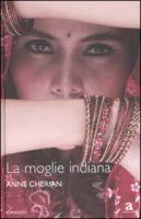 La moglie indiana / Anne Cherian