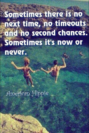 ☮ American Hippie ☮ Now or never ...