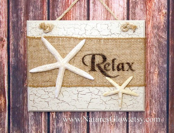 RELAX Sign, Beach Sign, Starfish Decor, Tropical Decor, Burlap Decor,  Coastal Decor, Tropical Sign, Starfish Sign, Nautical Decor, Beachy