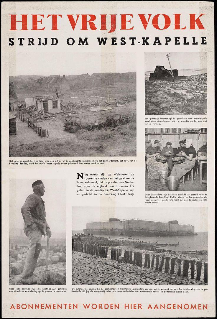 Het Vrije Volk. Strijd om West-Kapelle. Nog overal zijn op Walcheren de sporen te vinden van het geallieerde bombardement, dat de poorten van Nederland voor de vrijheid moest openen. 1946 #Zeeland #Walcheren