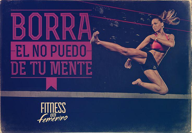 Borra el no puedo de tu mente. Fitness en femenino.