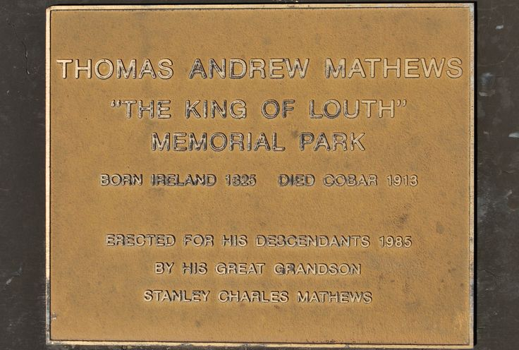 Louth Memorial Park, Louth. NSW. Land for park bought by Stan Mathews 1984.There isn`t a plaque for Thomas Andrew Mathews on the his wife`s Monument so Stan had this mounted plaque made to honour King Tom`s death in 1913.